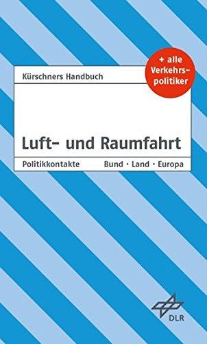 9783875767704: Kürschners Handbuch Luft- und Raumfahrt