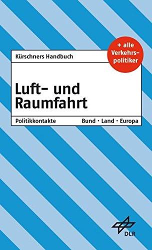 9783875767957: Kürschners Handbuch Luft- und Raumfahrt