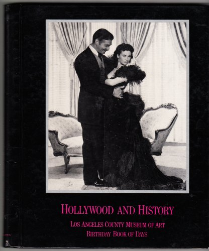 HOLLYWOOD AND HISTORY: Los Angeles County Museum of Art. Birthday Book of Days