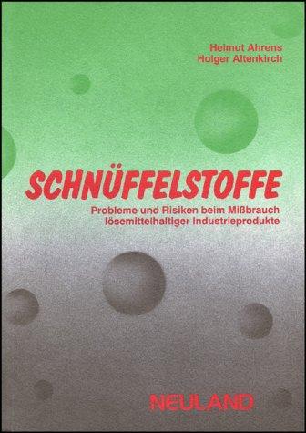 Schnüffelstoffe: Helmut Ahrens, Holger