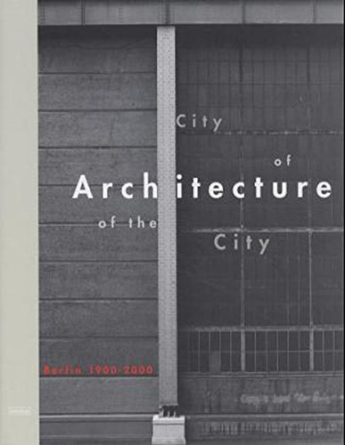 9783875840186: City of Architecture