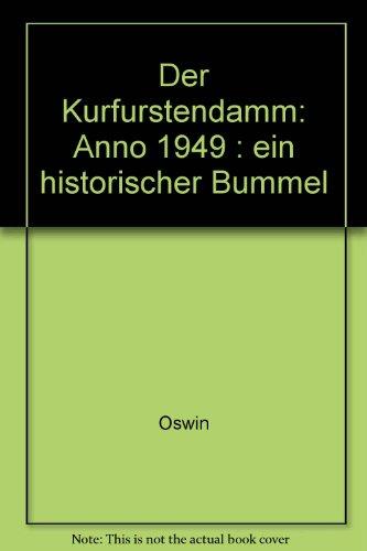 Der Kurfürstendamm Anno 1949 - Ein historischer: OSWIN