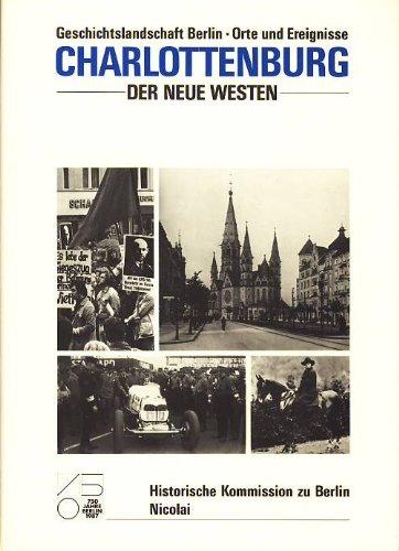 Geschichtslandschaft Berlin: Orte und Ereignisse (Publikation der: Helmut Engel [Editor];