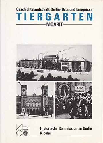 Geschichtslandschaft Berlin: Orte und Ereignisse