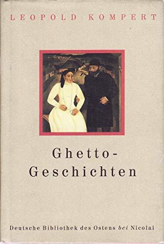 Ghetto-Geschichten. Herausgegeben von Burlhard Bittrich (= Deutsche: Kompert, Leopold: