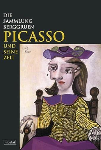 9783875842487: Picasso und seine Zeit: Die Sammlung Berggruen