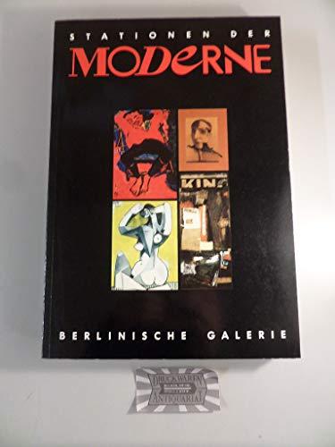 STATIONEN DER MODERNE die bedeutenden kunstaustellungen des: eberhard roters &