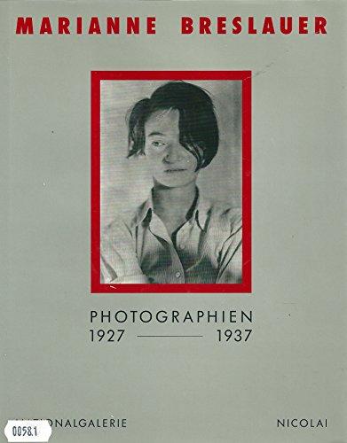 Marianne Breslauer. Photographien 1927 - 1937. Katalog
