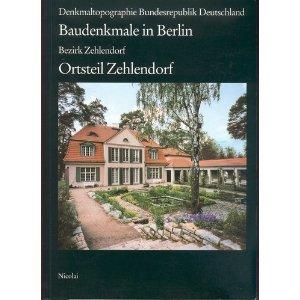 9783875845617: Baudenkmale in Berlin. Bezirk Zehlendorf, Ortsteil Zehlendorf