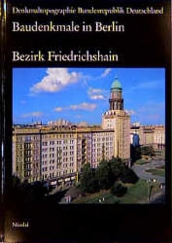 9783875846065: Bezirk Friedrichshain (Denkmaltopographie Bundesrepublik Deutschland) (German Edition)