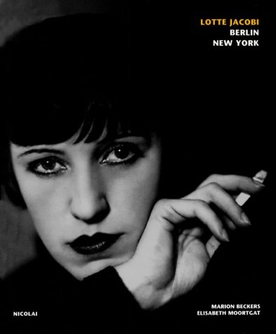 LOTTE JACOBI: BERLIN-NEW YORK: Marion Beckers