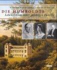 Die Humboldts: Lebenslinien einer gelehrten Familie: Fröhling, Stefan; Reuss, Andreas