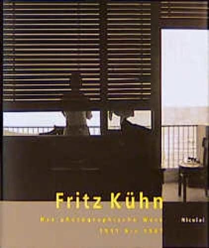 Fritz Kuhn: Das photographische Werk 1931-1967 (German Edition) (3875847288) by Krase, Andreas