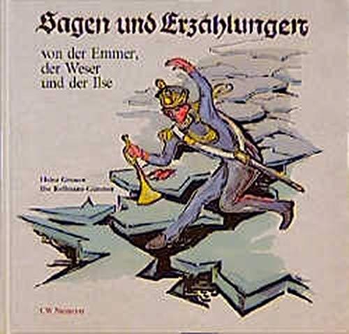 9783875851274: Sagen und Erzählungen von der Emmer, der Weser und der Ilse (German Edition)