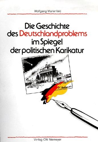 9783875851373: Die Geschichte des Deutschlandproblems im Spiegel der politischen Karikatur
