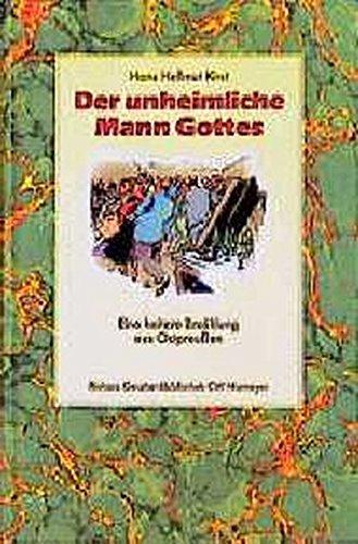Der unheimliche Mann Gottes. Eine heitere Erzählung aus Ostpreussen (387585733X) by Hans Hellmut Kirst