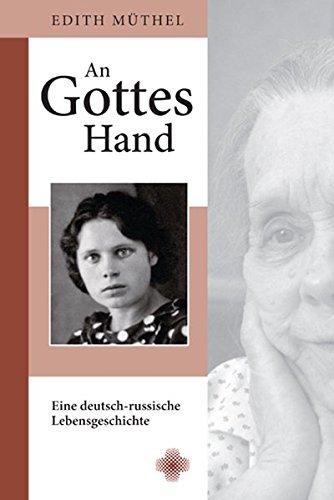9783875931211: An Gottes Hand: Eine deutsch-russische Lebensgeschichte
