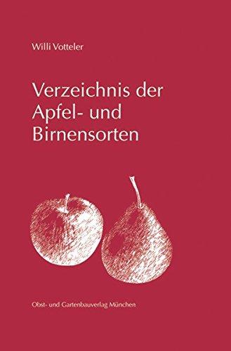 Verzeichnis der Apfel- und Birnensorten: Willi Votteler