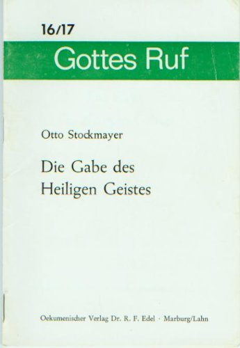 9783875982169: Die Gabe des Heiligen Geistes (Livre en allemand)