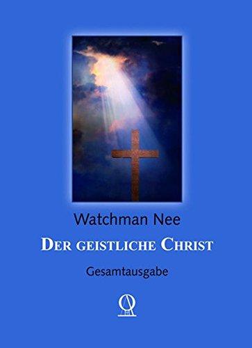 9783875985238: Der geistliche Christ: Gesamtausgabe
