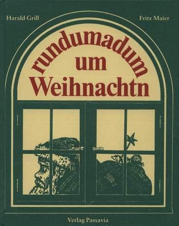 Rundumadum um Weihnachtn (Livre en allemand): Harald Grill