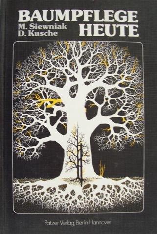 9783876170640: Baumpflege heute