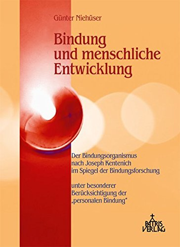 9783876203515: Bindung und menschliche Entwicklung