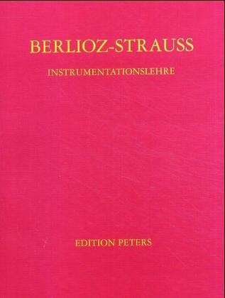 Instrumentationslehre: Hector Berlioz