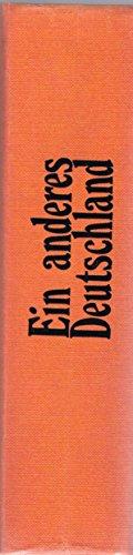 9783876281254: Ein anderes Deutschland. Texte und Bilder des Widerstands von den Bauernkriegen bis heute. Oberbaum-Lesebuch