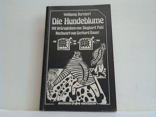 9783876281698: Die Hundeblume (Bucherei Oberbaum) (German Edition)