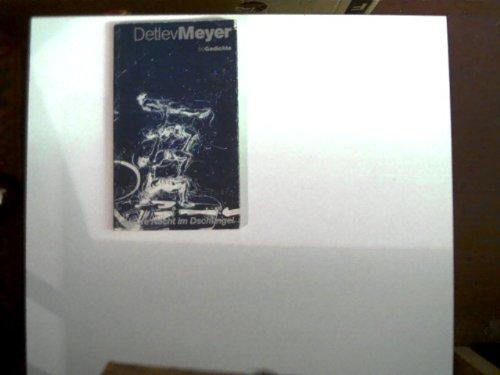 Heute Nacht im Dschungel - 50 Gedichte - Meyer, Detlev