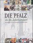 9783876293202: Die Pfalz im 20. Jahrhundert