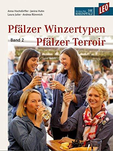 9783876293424: LEO Pfälzer Winzertypen: Pfälzer Terroir. Band 2