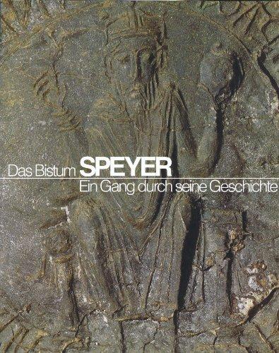 9783876370309: Das Bistum Speyer. Ein Gang durch seine Geschichte