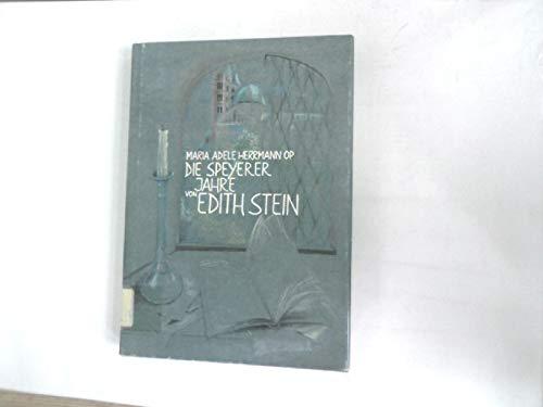 9783876370422: Die Speyerer Jahre von Edith Stein (Livre en allemand)