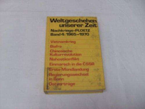 Weltgeschehen unserer Zeit. Nachkriegs-Ploetz Band 4. 1965: Hubatsch, Walther /
