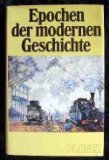 Epochen der modernen Geschichte : Schwerpunktthemen, Entwicklungen,: Niemetz, Gerold und
