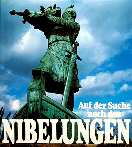 Auf der Suche nach den Nibelungen; In Search of the Nibelungen; A la Decouverte