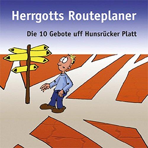 9783876452074: Herrgotts Routenplaner: Die 10 Gebote uff Hunsrücker Platt