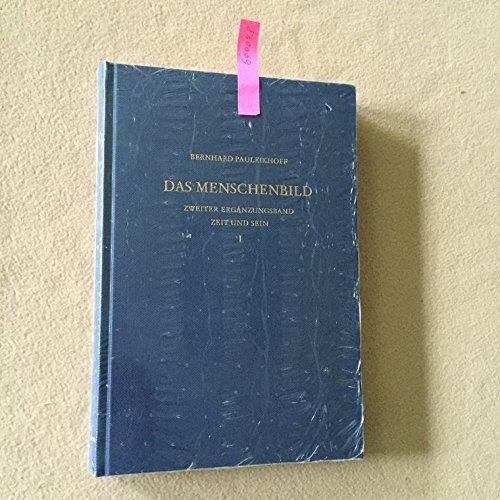 9783876460697: Zeit und Sein: Zur Geschichte der menschlichen Existenz und ihrer Zukunft (Schriften zur Wissenschaftsgeschichte)