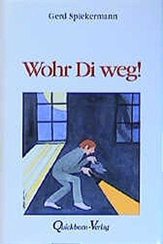 9783876512372: Wohr di weg!: Plattdeutsche Alltagsgeschichten