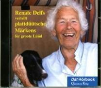9783876513119: Renate Delfs vertellt plattdüütsche Märkens för groote Lüüd