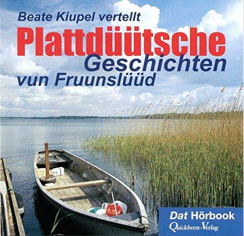 9783876513164: Beate Kiupel vertellt: Plattdüütsche Geschichten
