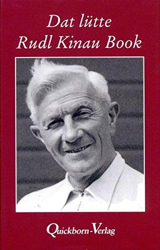 9783876513225: Dat lütte Rudl Kinau Book: Plattdüütsche Geschichten