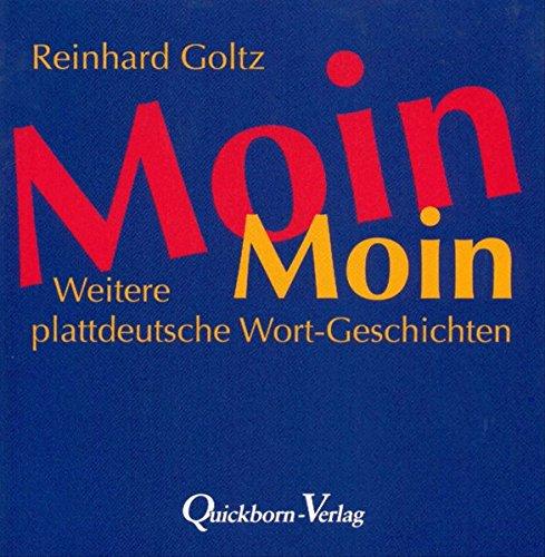 9783876513256: Moin Moin: Weitere plattdeutsche Wort-Geschichten