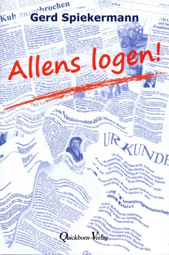 Allens logen!: Spiekermann, Gerd