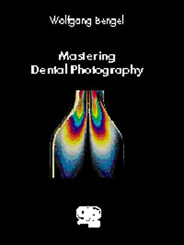 9783876523835: Mastering Dental Photography