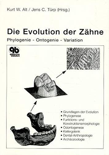 9783876525907: Die Evolution der Zähne.