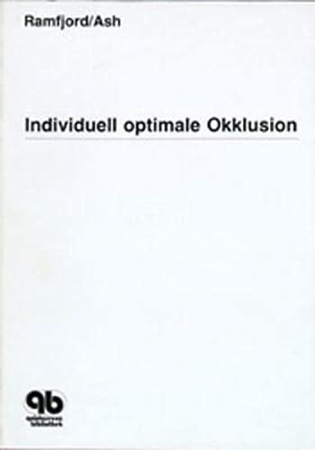 Individuell optimale Okklusion: Sigurd Ramfjord; Major M. Ash