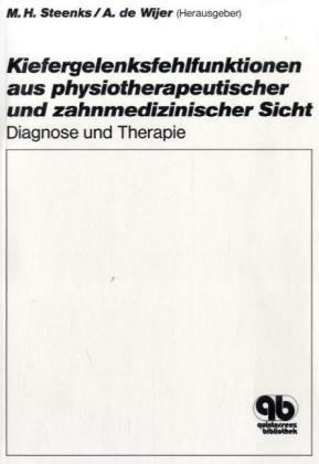9783876527390: Kiefergelenksfehlfunktionen aus physiotherapeutischer und zahnmedizinischer Sicht